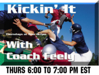 Kickin It with Coach Tom Feely Radio Internet Show